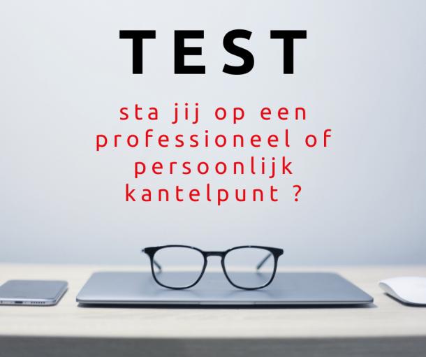 Test professioneel of persoonlijk kantelpunt